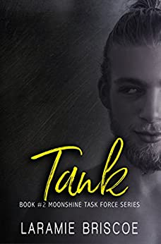Tank (Moonshine Task Force Book 2) by [Briscoe, Laramie]