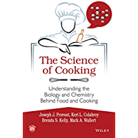 The Science of Cooking: Understanding the Biology and Chemistry Behind Food and Cooking (English Edition)