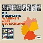 Die komplette Wahrheit über Deutschland 2 | Dieter Nuhr,Hagen Rether,Carolin Kebekus,Horst Evers,Jess Jochimsen,Gayle Tufts