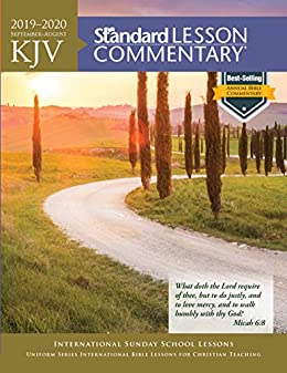 Kjv Standard Lesson Commentary 2019 2020 Kindle Edition By