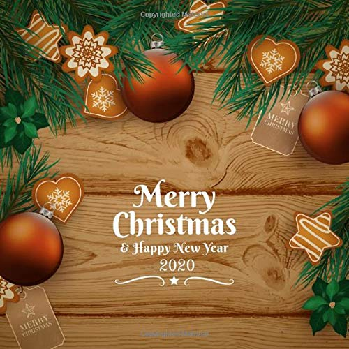 Merry Christmas 2020 Christian Merry Christmas & Happy New Year 2020: Wood Cover, Notebook Gift