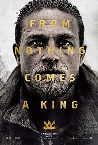 King Arthur: Legend of the Sword Movie POSTER 27 x 40, Charlie Hunnam, Jude Law , A, MADE IN THE U.S.A.