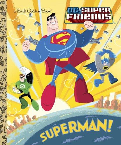Price comparison product image Superman! (DC Super Friends) (Little Golden Book)