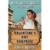 Mail Order Bride: Valentine's Day Surprise (Mail Order Brides of Ruby Ridge Book 3)