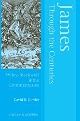 James Through the Centuries (Wiley Blackwell Bible Commentaries)