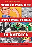 img - for World War II and the Postwar Years in America [2 volumes]: A Historical and Cultural Encyclopedia book / textbook / text book
