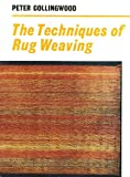 Techniques of Rug Weaving, Peter Collingwood, 0823052001