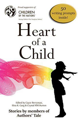 Heart of a Child: Authors' Tale anthologies Vol. 2