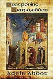 Postponing Armegeddon, Adele Abbot, 1935460803