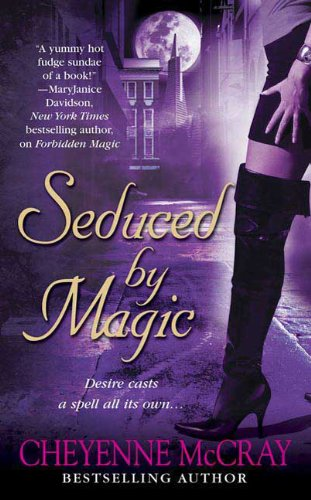 Seduced by Magic (Magic Series, Book 2)