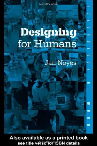 Designing for Humans (Psychology at Work)