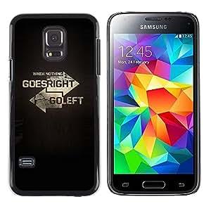 iKiki Tech / Estuche rígido - Left Right Direction Meaning Deep Text - Samsung Galaxy S5 Mini, SM-G800, NOT S5 REGULAR!