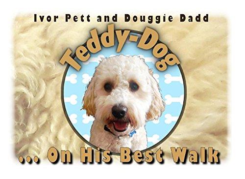 Amazon teddy dog on his best walk teddy dog out and about book teddy dog on his best walk teddy dog out and about book 2 fandeluxe Images