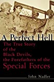 A Perfect Hell: The True Story of the Black