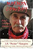 Mormon Cowboy, J. R. Thompson, 0595310966