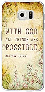 S6 Case Christian Quotes, Samsung Galaxy S6 Bible Verses Matthew 19:26 With God All Things Are Possible Kimberly Kurzendoerfer