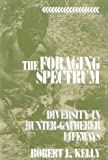 The Foraging Spectrum, Robert L. Kelly, 156098466X