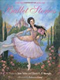 The Barefoot Book of Ballet Stories, Jane Yolen and Heidi Stemple, 1841482293