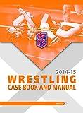 2014-15 NFHS Wrestling Case Book