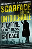 Image of Scarface and the Untouchable: Al Capone, Eliot Ness, and the Battle for Chicago