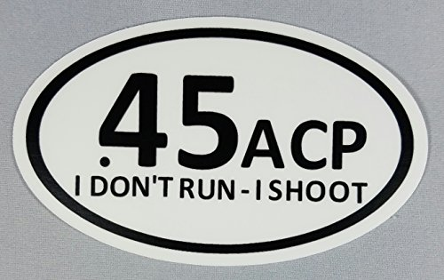45 acp bumper stickers - 2