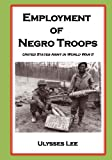 761st tank battalion - Employment of Negro Troops (The U.S. Army in World War II)