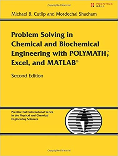 problem solving in chemical and biochemical engineering with polymath excel and matlab 2e