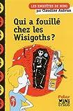 """Afficher """"Les Enquêtes de Nino<br /> Qui a fouillé chez les Wisigoths ?"""""""