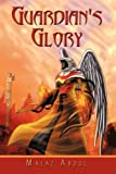 Guardian's Glory, Malaz Abdul, 1438951051