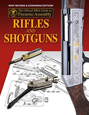 amazon com official nra guide to firearms assembly rifles and rh amazon com Assembly Food Guide Lamp Assembly Guide