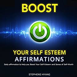 Boost Your Self-Esteem Affirmations