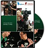The Filmmaker Series: Directing