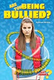 img - for Are You Being Bullied? (Got Issues?) by Kathleen Winkler (2014-09-01) book / textbook / text book