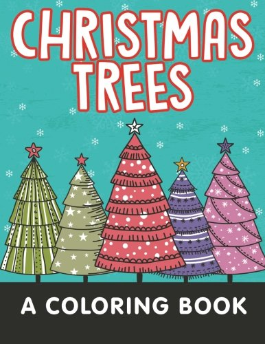 Christmas Trees (A Coloring Book)