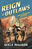 Reign of Outlaws (A Robyn Hoodlum Adventure)