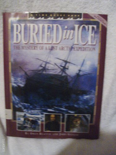 Buried in Ice: The Mystery of a Lost Arctic Expedition (Time Quest Book)