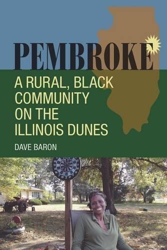 Pembroke: A Rural, Black Community on the Illinois - Pembroke Us