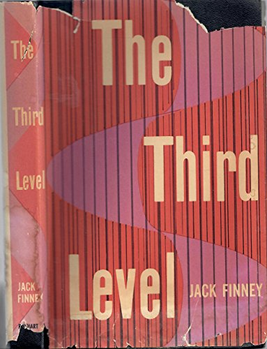THE THIRD LEVEL. (Jack Finney From Time To Time)