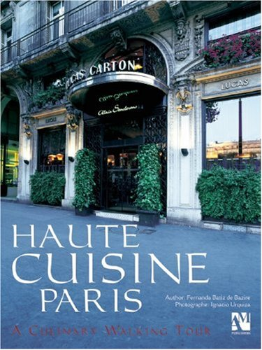 Download Haute Cuisine Paris (English and French Edition) pdf