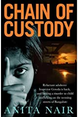 Chain of Custody (The Inspector Gowda Series) Kindle Edition