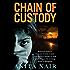 Chain of Custody (The Inspector Gowda Series)