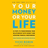 by Vicki Robin (Author, Narrator), Joe Dominguez (Author), Mr. Money Mustache - foreword (Author), Penguin Audio (Publisher) (448)  Buy new: $28.00$23.95