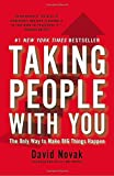 img - for Taking People with You: The Only Way to Make Big Things Happen by David Novak (2013-01-29) book / textbook / text book