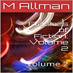 Flashes of Fiction: Volume 2 | M Allman