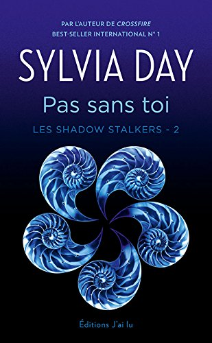 CROSSFIRE TOME 2 SYLVIA DAY DOWNLOAD