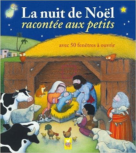 Téléchargement La nuit de Noël racontée aux petits pdf, epub
