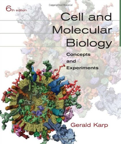 Cell and Molecular Biology: Concepts and Experiments