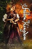 The Fallen Kingdom (Falconer Trilogy 3)