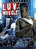 Caesare - Luv Muscle
