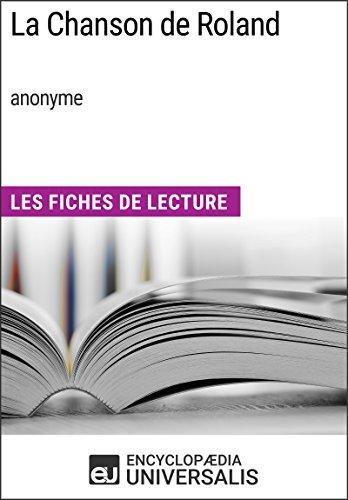 La Chanson de Roland (anonyme): Les Fiches de Lecture d'Universalis (French Edition)